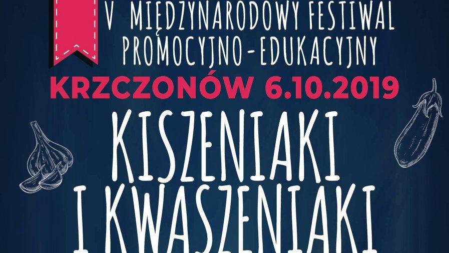 """Zapraszamy na festiwal """"Kiszeniaki i Kwaszeniaki"""""""
